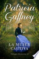 Libro de La Mujer Cautiva (wyckerley 2)