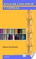 Libro de Educar Con Amor Y Firmeza