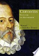 Libro de Cervantes Visto Por Un Historiador