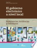 Libro de El Gobierno Electrónico A Nivel Local.