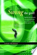Libro de Swing De Golf. Análisis Del Swing De Uno Y De Dos Planos (color)
