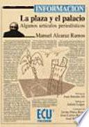 Libro de La Plaza Y El Palacio