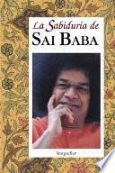 Libro de La Sabiduria De Sai Baba / The Knowledge Of Sai Baba