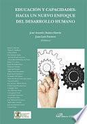 Libro de Educación Y Capacidades: Hacia Un Nuevo Enfoque Del Desarrollo Humano.