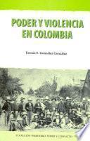 Libro de Poder Y Violencia En Colombia