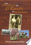 Libro de Las Aventuras De El Ranche En Acámbaro