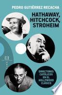 Libro de Hathaway, Hitchcock, Stroheim