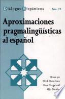 Libro de Aproximaciones Pragmalingüísticas Al Español
