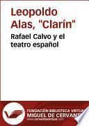 Libro de Rafael Calvo Y El Teatro Español