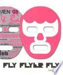 Libro de Fly Flyer Fly