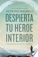 Libro de Despierta Tu Héroe Interior