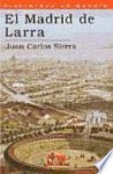 Libro de El Madrid De Larra