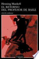 Libro de El Retorno Del Profesor De Baile
