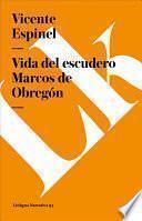 Libro de Vida Del Escudero Marcos De Obregón