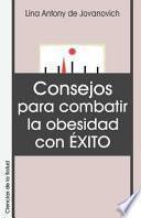 Libro de Consejos Para Combatir La Obesidad Con Exito