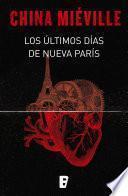 Libro de Los últimos Días De Nueva París