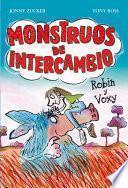 Libro de Monstruos De Intercambio. Robin Y Voxy