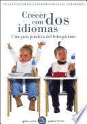 Libro de Crecer Con Dos Idiomas