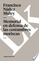 Libro de Memorial En Defensa De Las Costumbres Moriscas