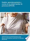 Libro de Uf0125   Gestión, Aprovisionamiento Y Cocina En La Unidad Familiar De Personas Dependientes