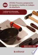 Libro de Proceso Y Preparación De Equipos Y Medios En Trabajos De Albañilería. Eocb0108