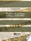 Libro de Modelo De Gestión Urbano Sostenible