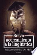 Libro de Breve Acercamiento A La Lingüística