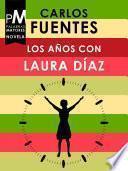 Libro de Los Años Con Laura Díaz