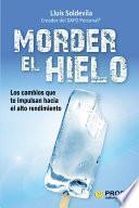 Libro de Morder El Hielo