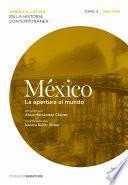 Libro de México. La Apertura Al Mundo. Tomo 3 (1880 1930)
