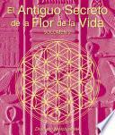 Libro de El Secreto Ancestral De La Flor De La Vida, Volumen Ii