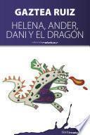 Libro de Helena, Ander, Dani Y El Dragón