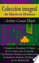 Libro de Colección Integral De Sherlock Holmes (estudio En Escarlata, El Signo De Los Cuatro, Las Aventuras De Sherlock Holmes, Las Memorias De Sherlock Holmes, El Sabueso De Los Baskerville)