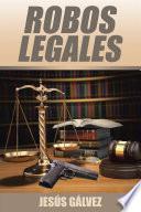 Libro de Robos Legales