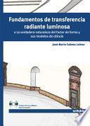 Libro de Fundamentos De Transferencia Radiante Luminosa