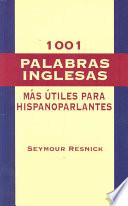 Libro de 1001 Most Useful English Words For Spanish Speaking People