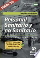 Libro de Personal Sanitario Y No Sanitario Del Servicio Andaluz De Salud (sas). Temario Común Y Test