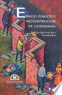 Libro de Espacio Público Y Reconstrucción De Ciudadanía