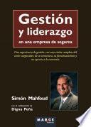Libro de Gestión Y Liderazgo En Una Empresa De Seguros