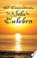 Libro de El Comandante De La Isla De Culebra