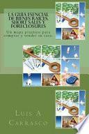 Libro de La Guia Esencial De Bienes Raices, Short Sales Y Foreclosures