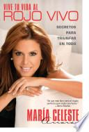 Libro de Vive Tu Vida Al Rojo Vivo (make Your Life Prime Time)