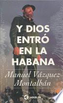 Libro de Y Dios Entró En La Habana