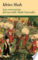 Libro de Las Ocurrencias Del Increíble Mulá Nasrudín