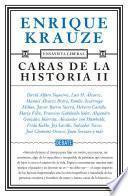Libro de Caras De La Historia Ii (ensayista Liberal 3)