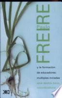 Libro de Paulo Freire Y La Formación De Educadores
