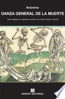 Libro de Danza General De La Muerte (texto Adaptado Al Castellano Moderno Por Antonio Gálvez Alcaide)