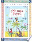Libro de No Mas Besos!