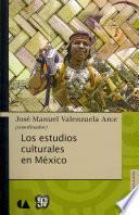 Libro de Los Estudios Culturales En México