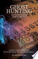Libro de Ghost Hunting   Investigación Paranormal